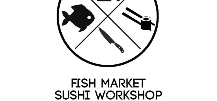 FISH MARKET – SUSHI WORKSHOP – ΑΝΟΙΞΗ
